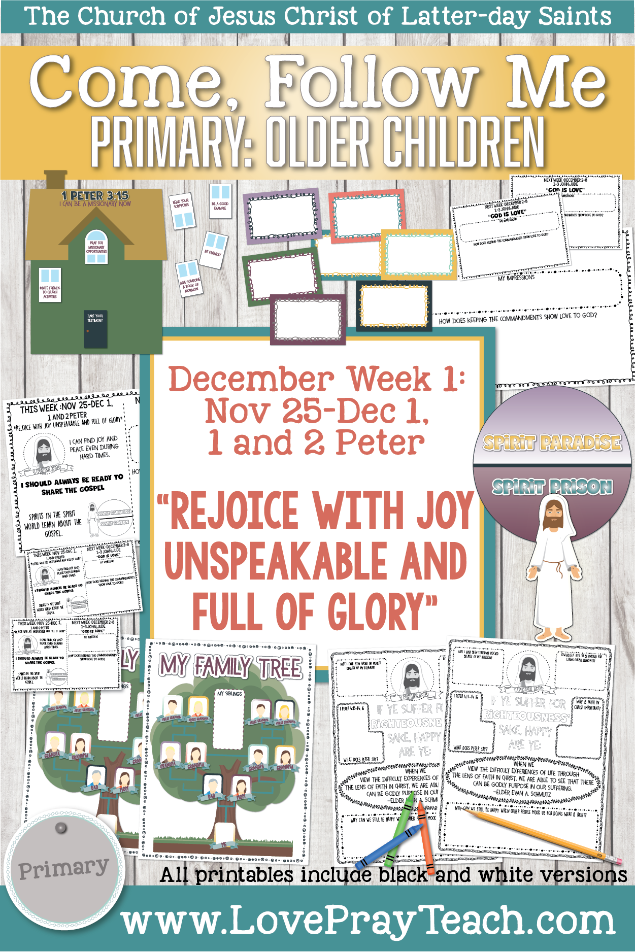 """Come, Follow Me for Primary 2019- New Testament, December Week 1: Nov 25-Dec 1, 1 and 2 Peter; """"Rejoice With Joy Unspeakable and Full OF Glory"""" OLDER CHILDREN"""