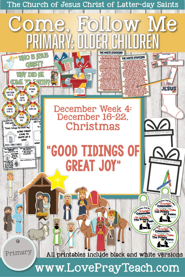 "Come, Follow Me for Primary 2019- New Testament, December Week 4, December,16-22 Christmas ""Good Tidings of Great Joy"""