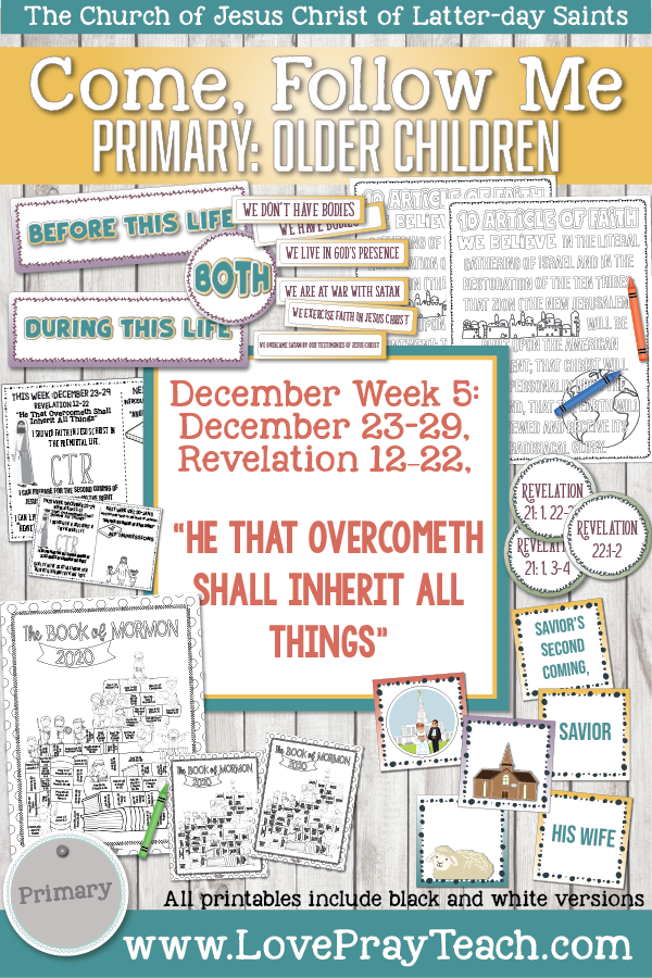 "Come, Follow Me for Primary 2019- New Testament, December Week 5, December,23-30 Revelation 12-22 ""He That Overcometh Shall Inherit All Things"""