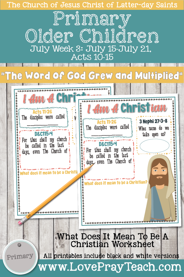 "Come, Follow Me for Primary 2019- New Testament, July Week 3: July 15-July 21, Acts 10-15 ""The Word of God Grew and Multiplied"" OLDER CHILDREN"