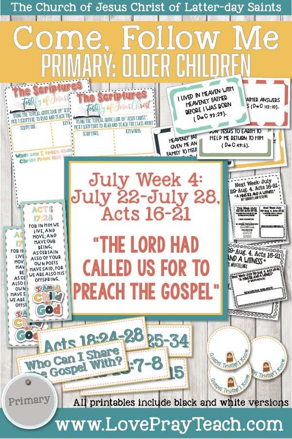 "Come, Follow Me for Primary 2019- New Testament, July Week 4: July 22-July 28, Acts 16-21 ""The Lord Had Called Us For To Preach The Gospel"" OLDER CHILDREN"