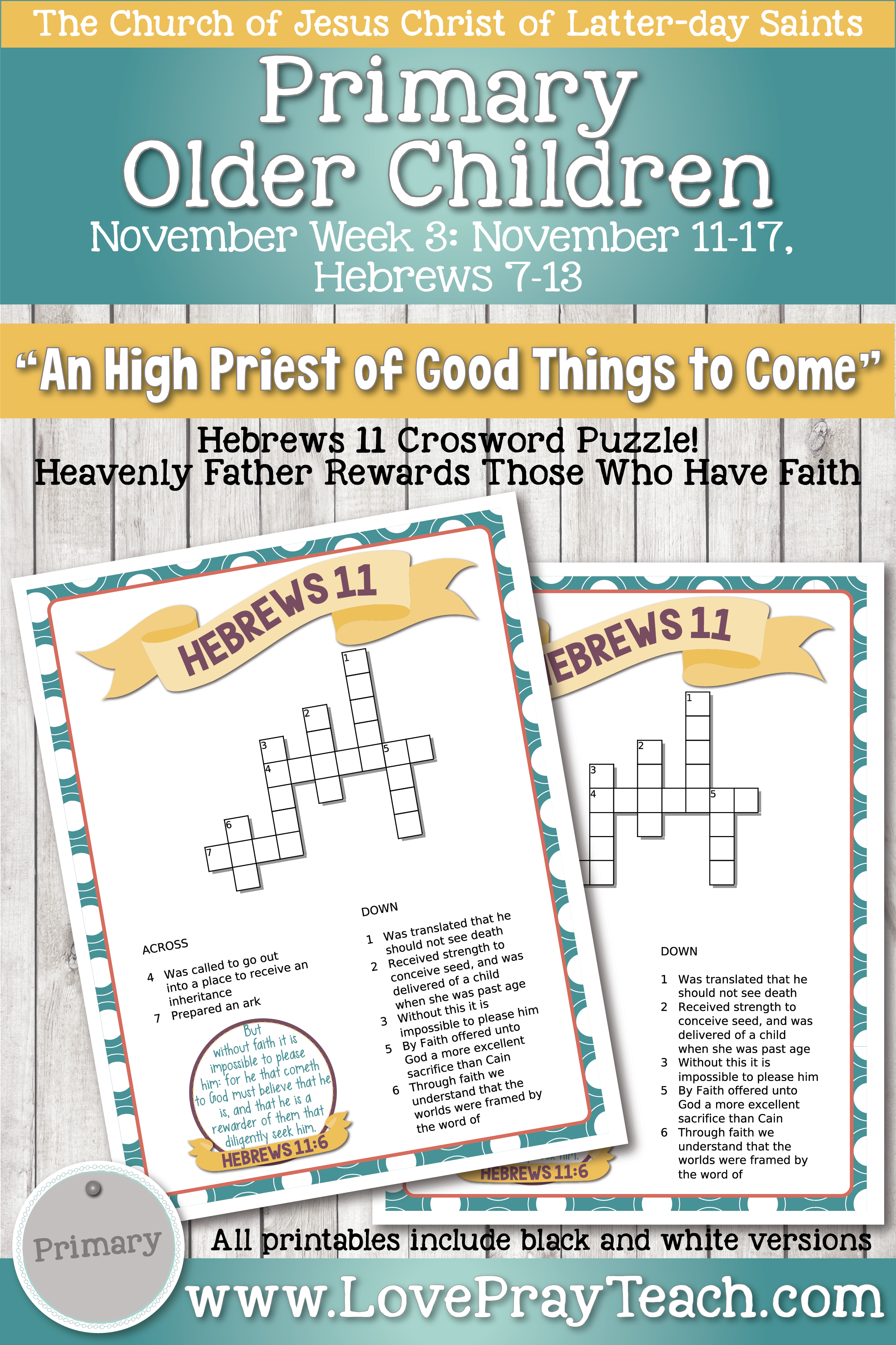 """Come, Follow Me for Primary 2019- New Testament, November Week 3: November 11-17, Hebrews 7-13; """"An High Priest Of Good Things To Come"""" OLDER CHILDREN"""