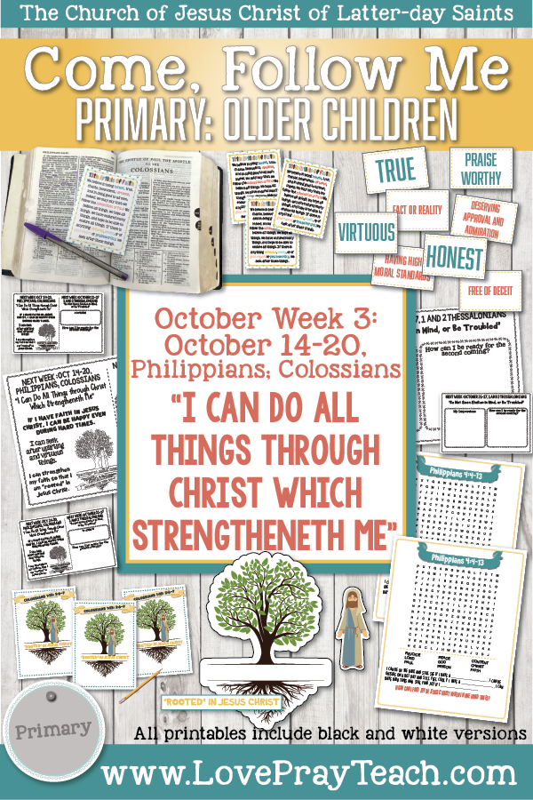 "Come, Follow Me for Primary 2019- New Testament, October Week 3: October 14-20, Philippians; Colossians ""I Can Do All Things Through Christ Which Strengthen Me"" OLDER CHILDREN"