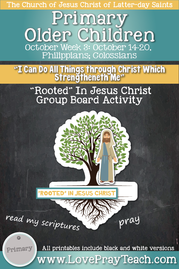 """Come, Follow Me for Primary 2019- New Testament, October Week 3: October 14-20, Philippians; Colossians """"I Can Do All Things Through Christ Which Strengthen Me"""" OLDER CHILDREN"""