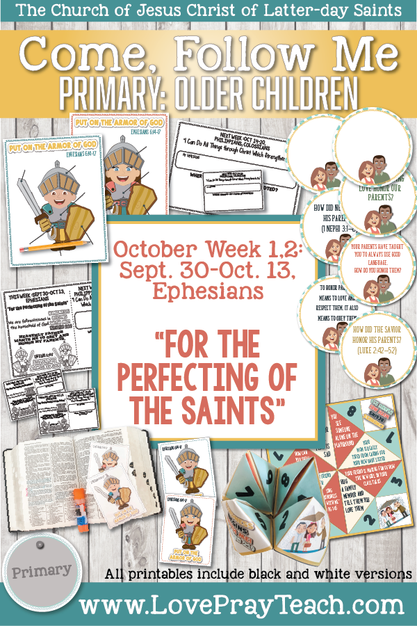 "Come, Follow Me for Primary 2019- New Testament, October Week 1: Sept 30-Oct 13, Ephesians ""For the Perfecting of the Saints"" OLDER CHILDREN"
