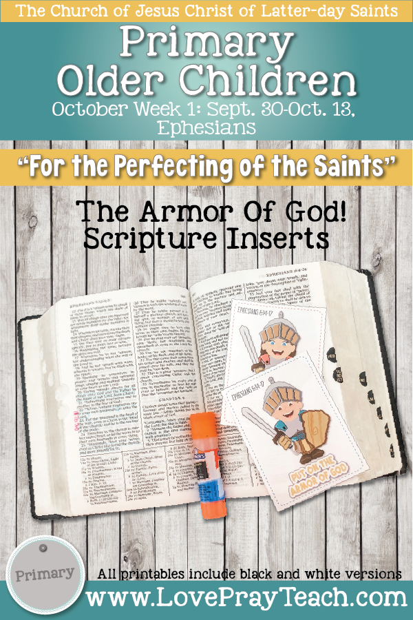 """Come, Follow Me for Primary 2019- New Testament, October Week 1: Sept 30-Oct 13, Ephesians """"For the Perfecting of the Saints"""" OLDER CHILDREN"""
