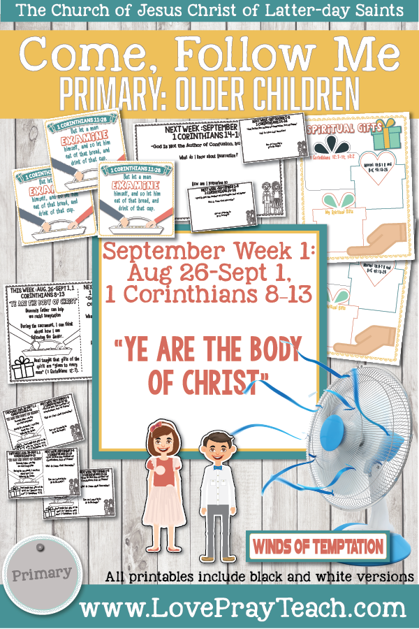 "Come, Follow Me for Primary 2019- New Testament, September Week 1: August 26-September 1, 1 Corinthians 8-13 ""Ye Are The Body Of Christ"" OLDER CHILDREN"