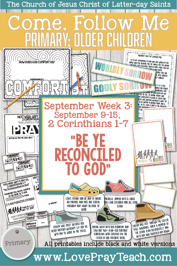 "Come, Follow Me for Primary 2019- New Testament, September Week 3: September 9-September 15, 2 Corinthians 1-7 ""Be Ye Reconciled To God"" OLDER CHILDREN"