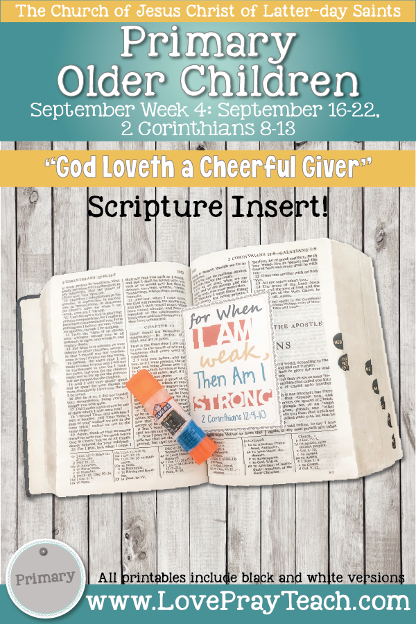 """Come, Follow Me for Primary 2019- New Testament, September Week 4: September 16-22, 2 Corinthians 8-13 """"God Loveth a Cheerful Giver"""" OLDER CHILDREN"""
