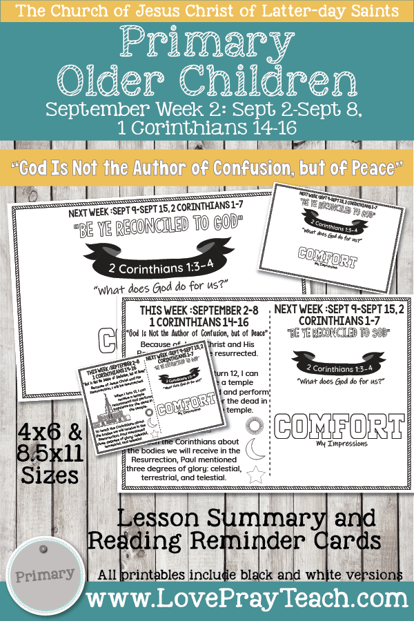 "Come, Follow Me for Primary 2019- New Testament, September Week 2: September 2-September 8, 1 Corinthians 14-16 ""God Is Not The Author Of Confusion, But Of Peace"" OLDER CHILDREN"